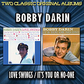 Love Swings / It's You Or No-One by Bobby Darin