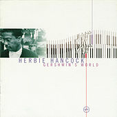 Play & Download Gershwin's World by Herbie Hancock | Napster