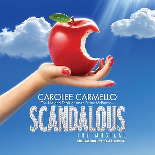 Play & Download Scandalous, the Musical by Original Broadway Cast | Napster