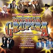 Lo Esencial De La Música Grupera de Various Artists