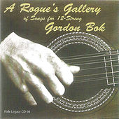 A Rogue's Gallery of Songs for 12-String by Gordon Bok