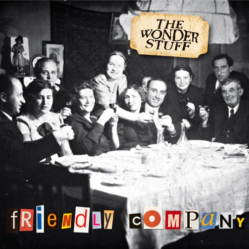 Friendly Company by The Wonder Stuff