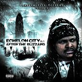 Play & Download Echelon City Pt. 1 After the Blizzard by Main | Napster