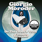 On the Groove Train Volume 2 - 1974 - 1985 (Remastered) von Various Artists