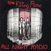 Play & Download The Killing Floor by All Night Radio | Napster
