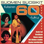 Suomen suosikit - Kultainen 60-luku by Various Artists