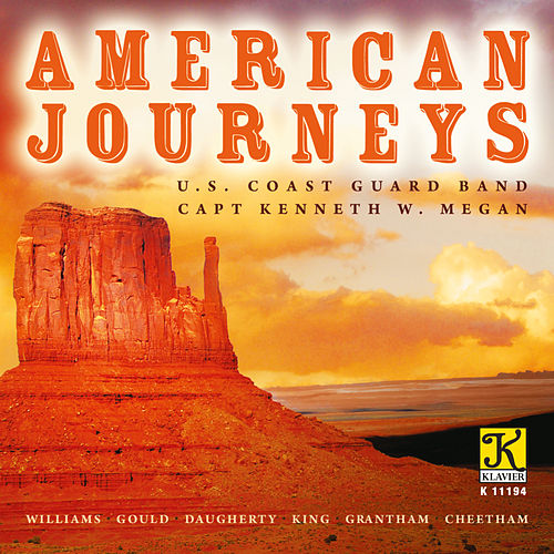 Play & Download American Journeys by United States Coast Guard Band | Napster