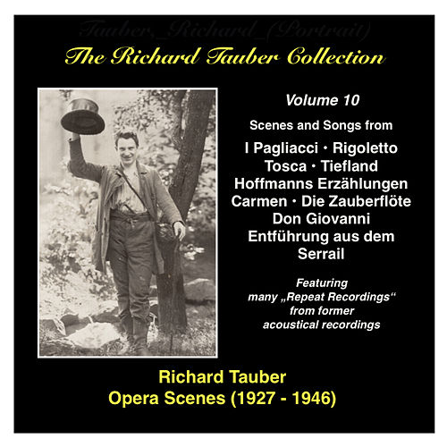 The Richard Tauber Collection, Vol. 10: Opera Scenes (1927-1946) by Richard Tauber