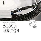 Play & Download Bossa Lounge by Various Artists | Napster