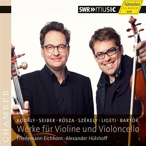Play & Download Werke fur Violine und Violoncello by Friedemann Eichhorn | Napster