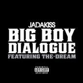 Big Boy Dialogue von Jadakiss