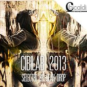 CibiLab 2013 (Selected by Jean Drop) by Various Artists