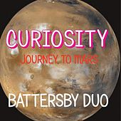 Play & Download Curiosity: Journey to Mars by Battersby Duo | Napster