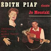 Édith piaf chante Georgis Moustaki (Original ep plus bonus tracks 1958) by Edith Piaf