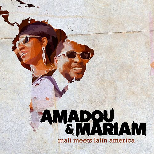 Play & Download Mali Meets Latin America by Amadou & Mariam | Napster