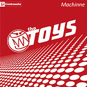 Play & Download Machine by The Toys | Napster