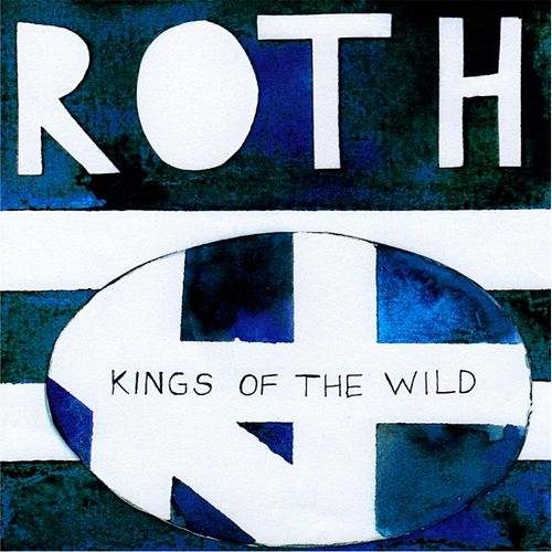 Kings of the Wild by Roth