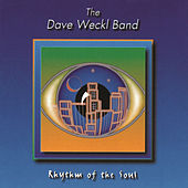 Play & Download Rhythm Of The Soul by Dave Weckl | Napster