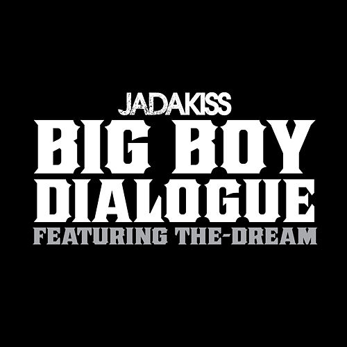 Play & Download Big Boy Dialogue by Jadakiss | Napster