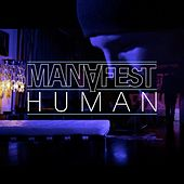 Human (Lite Mix) by Manafest