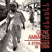 Play & Download A Stranger In Town by Gene Ammons | Napster