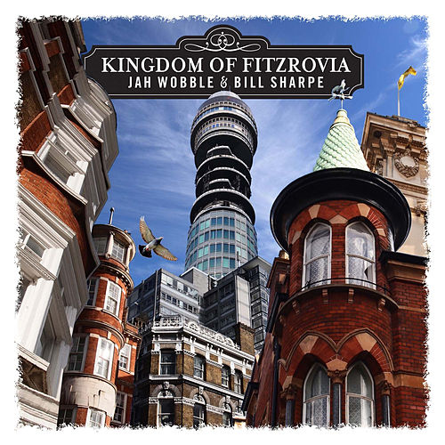 Play & Download Kingdom of Fitzrovia by Bill Sharpe | Napster