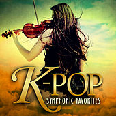 Play & Download K-Pop Symphonic Favorites by K-Pop Orchestral Ensemble | Napster