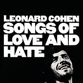 Play & Download Songs Of Love And Hate by Leonard Cohen | Napster