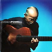 Play & Download Lembranças by Baden Powell | Napster