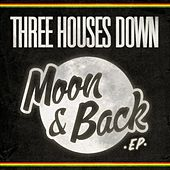 Moon & Back EP by Three Houses Down