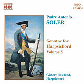 Play & Download Sonatas for Harpsichord Vol. 5 by Antonio Soler | Napster