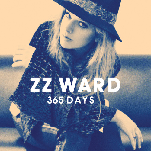 Play & Download 365 Days by ZZ Ward | Napster