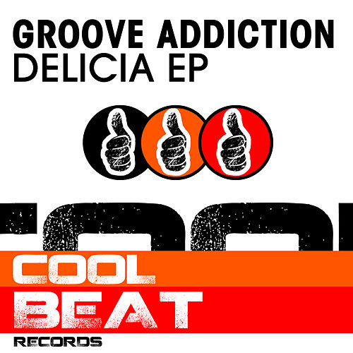 Play & Download Delicia by Groove Addiction | Napster