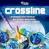 Play & Download Crossline by Landespolizeiorchester NRW | Napster