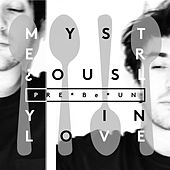 Play & Download Mysteriously in Love by PRE-Be-UN | Napster