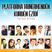 Play & Download Platforma Hunermendên Kurdên Êzîdî (PHKÊ 2010) by Various Artists | Napster