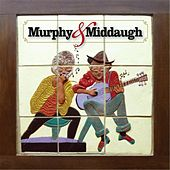 Play & Download Murphy & Middaugh by Murphy & Middaugh | Napster