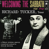 Play & Download Richard Tucker- Welcoming the Sabbath by Richard Tucker | Napster