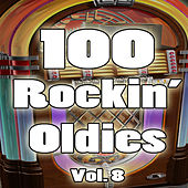 100 Rockin' Oldies, Vol. 8 von Various Artists