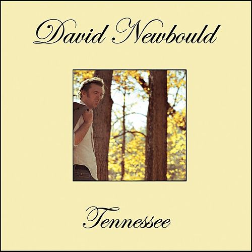 Play & Download Tennessee by David Newbould | Napster