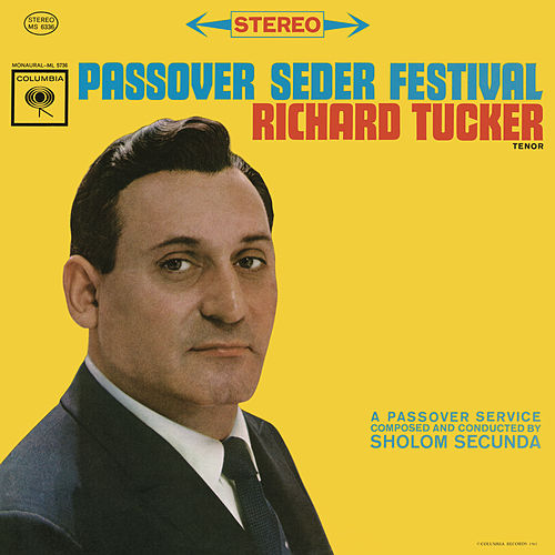 Play & Download Richard Tucker - Passover Seder Festival by Richard Tucker | Napster