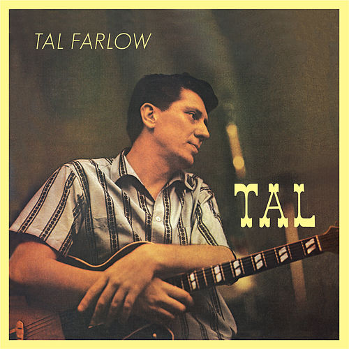 Tal (Bonus Track Version) by Tal Farlow