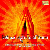 Divine Chants of Guru by Uma Mohan