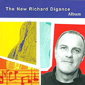 Play & Download The New Richard Digance Album by Richard Digance | Napster