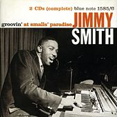 Groovin' At Small's Paradise by Jimmy Smith