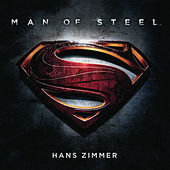 Man Of Steel (Original Motion Picture Soundtrack) by Hans Zimmer