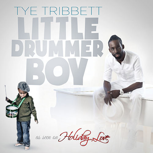 Little Drummer Boy by Tye Tribbett
