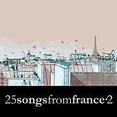 25 Songs from France Vol. 2 by Various Artists