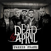 Play & Download Freeze Frame by Dead by April | Napster