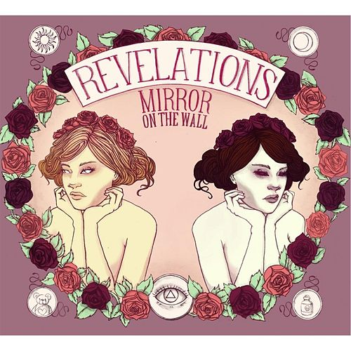 Play & Download Mirror On the Wall by The Revelations | Napster